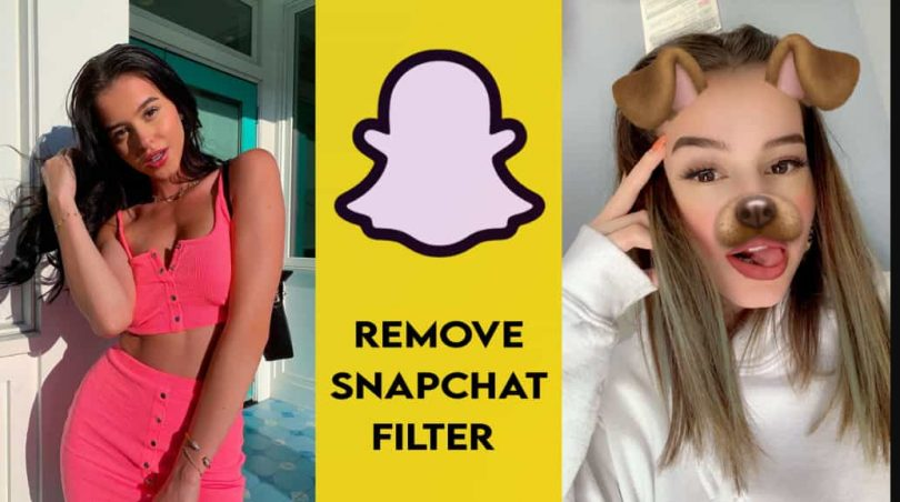 How To Remove Snapchat Filter